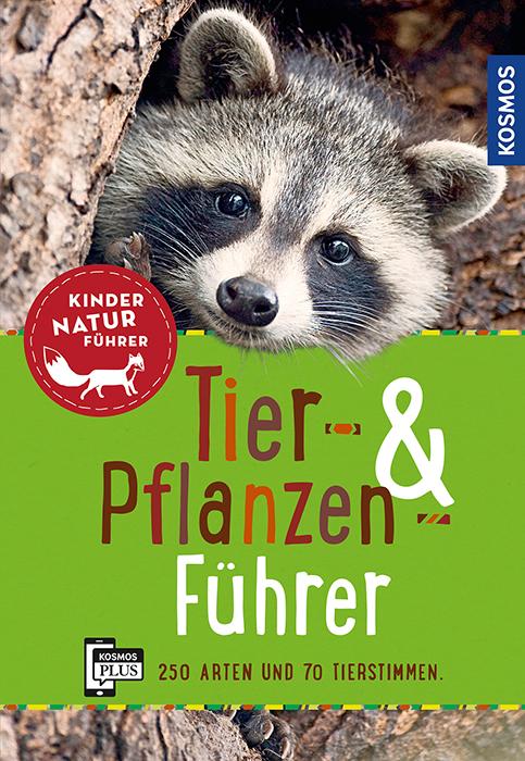 Kinder_Naturfuehrer_Tier und Pflanzenfuehrer.indd