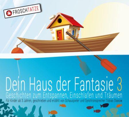 Dein Haus der Fantasie 3